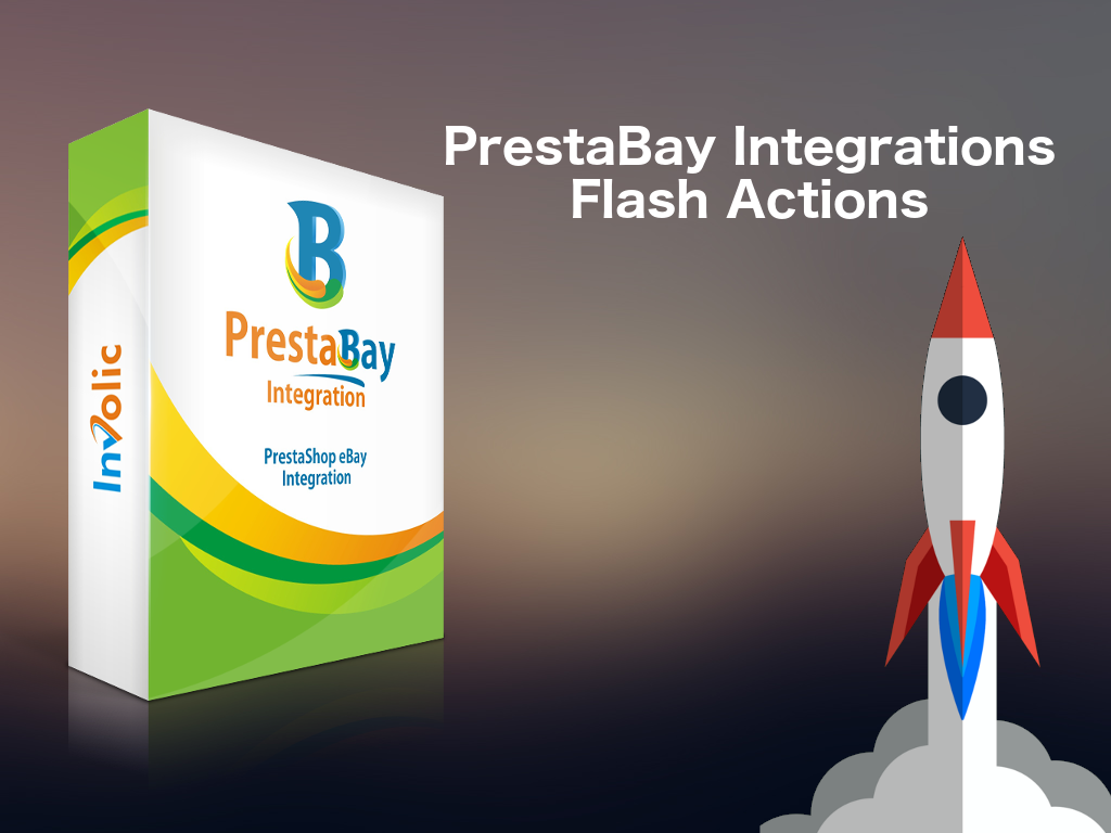 PrestaBay Professional 2.7.0 — Flash Actions